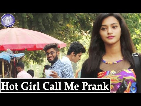 Hot Girl Call Me Prank | Pranks In India | Few Moments