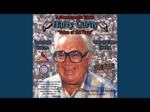 Voice of the Fans Harry Caray