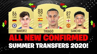 All New Confirmed Summer Transfers 2020! 😱🔥| Ft. Havertz, Sancho, Thiago  Etc