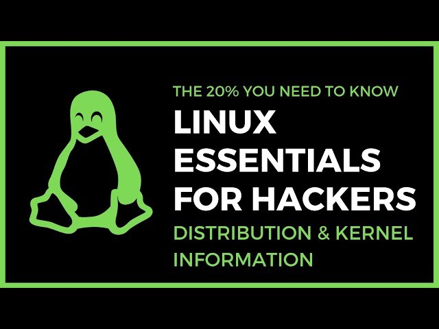 Linux Essentials For Hackers - #8 - Enumerating Distribution & Kernel Information