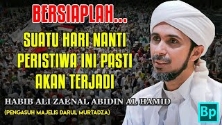 Video Bersiaplah... Peristiwa Ini Pasti Terjadi - Habib Ali Zaenal Abidin Al Hamid download MP3, 3GP, MP4, WEBM, AVI, FLV September 2018
