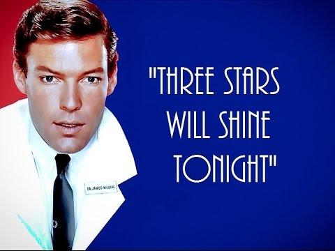 """THEME FROM DR. KILDARE (Three Stars Will Shine Tonight)"" Lyrics ★★★ RICHARD CHAMBERLAIN"