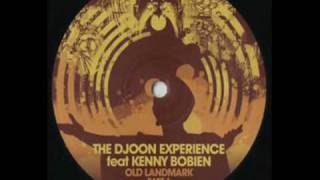 The Djoon Experience Feat Kenny Bobien -Old Landmark (Animal House Main Mix)