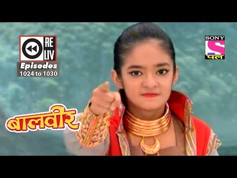 Weekly Reliv - Baalveer - 21st July 2018 to 27th July 2018 - Episode 1024 to 1030 thumbnail