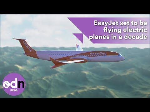 EasyJet set to be flying electric planes in a decade
