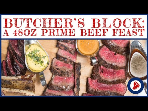 Butcher's Block: A 48oz Prime Beef Feast