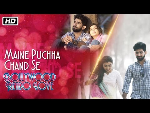 Maine Puchha Chand Se | Bollywood Retro Love | Arnab Chakraborty