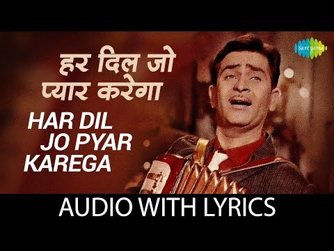 Har Dil Jo Pyar Karega with lyrics | हर दिल जो प्यार करेगा के बोल| Lata | Mukesh | Mahendra