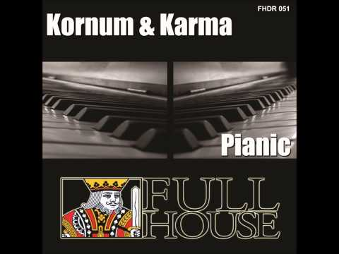 Kornum & Karma - Pianic (Snippet) [OUT NOW]