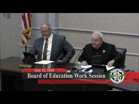 Board of Education Work Session - July 16, 2018