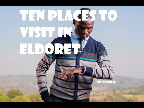 10 places to visit in Eldoret.