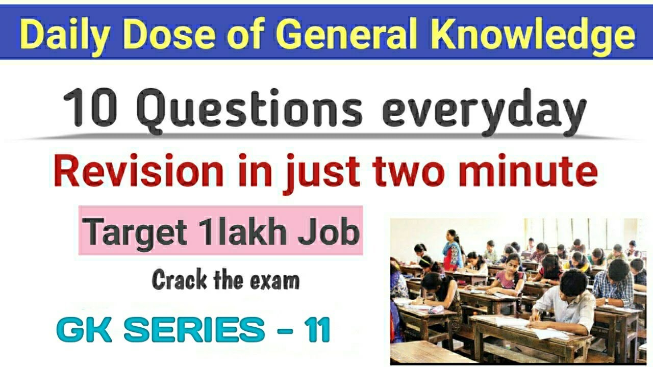 Daily Dose of GK..(10 questions everyday) Revision in just two minute..