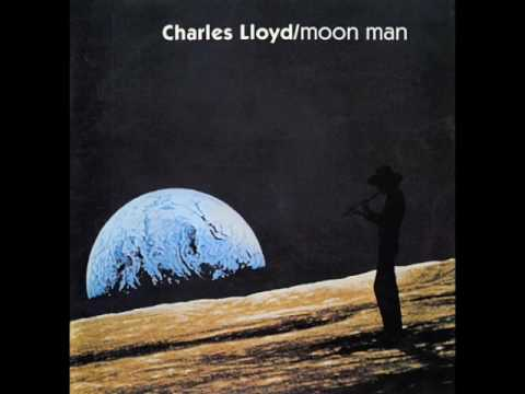 "Charles Lloyd — ""Moon Man"" [Full Album 1970]"