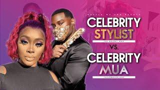 Celebrity Stylist vs. MUA @Tailormadejane | The Wright Way