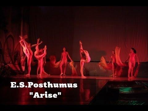 E.S.Posthumus - Arise | Сircus | Be One