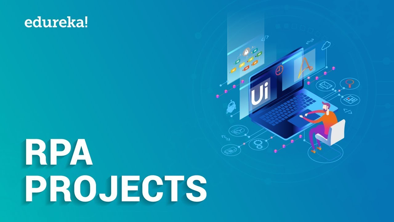 Top RPA Projects in UiPath and Automation Anywhere | Real-Life RPA Projects  | Edureka by edureka!