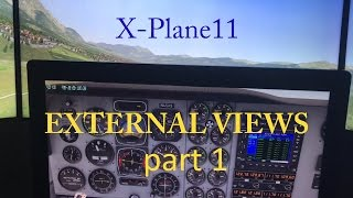 X-Plane 11 External View Setup part 1