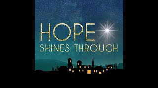 Hope Shines Through: Signs