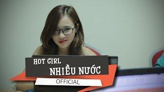 Phim Hài: Hot Girl Nhiều Nước - Quá đã :)