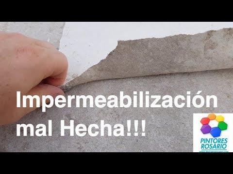 IMPERMEABILIZACIÓN MAL HECHA - Impermeabilizaciones Rosario ���