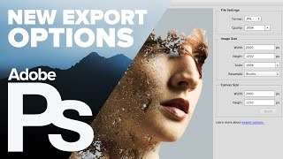 Photoshop CC 2015 - Export Options(The new export options in Photoshop CC 2015 can not only speed up your workflow, but they can drastically reduce the size of your files, especially for the web!, 2015-06-17T00:25:19.000Z)