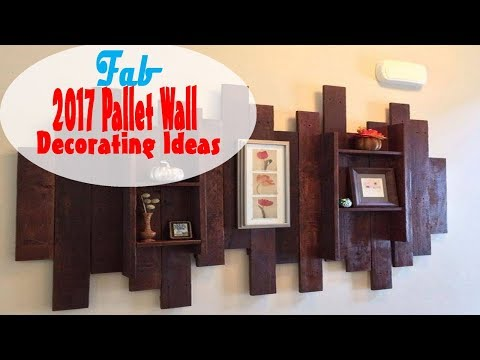 2017 Pallet Wall Decorating Ideas