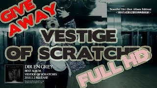 GIVEAWAY: Dir en Grey - Vestige of Scratches (A Knot Army)
