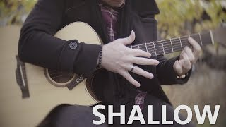 Shallow - Lady Gaga, Bradley Cooper (A Star Is Born) - Fingerstyle Guitar Cover Video