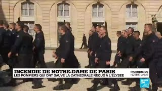 Incendie de Notre-Dame : les pompiers qui ont sauvé la cathédrale reçus à l'Élysée