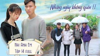 Phim Hài Mới Nhất 2021 | Hai Anh Em Season 14 TẬP FULL | Phim Học Đường Hài Hước Gãy Media