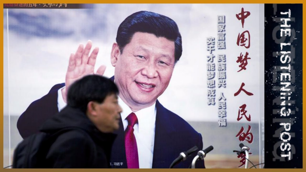 🇨🇳 Media in the service of Xi Jinping   The Listening Post (Full)