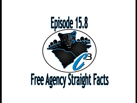 C3 Carolina Panthers Podcast: Free Agency Straight Facts (Ep. 15.8)