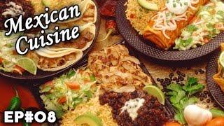Mexican Cuisine   Mexico   Cultural Flavors   EP 08