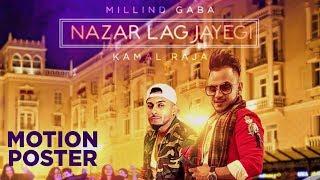 iPhone Text Story: Nazar Lag Jayegi (Motion Poster) Millind Gaba, Kamal Raja
