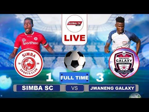 LIVE: SIMBA SC vs JWANENG GALAXY ( 0 – 0 ) – LIGI YA MABINGWA AFRIKA – UWANJA wa MKAPA-Michezoni leo