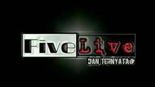 Download lagu FIVE LIVE - DAN TERNYATA (PHP) indie band mamuju