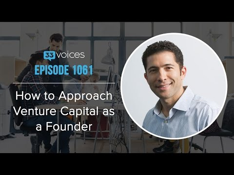 How to Approach Venture Capital as a Founder with Micah Rosenbloom, Founder Collective