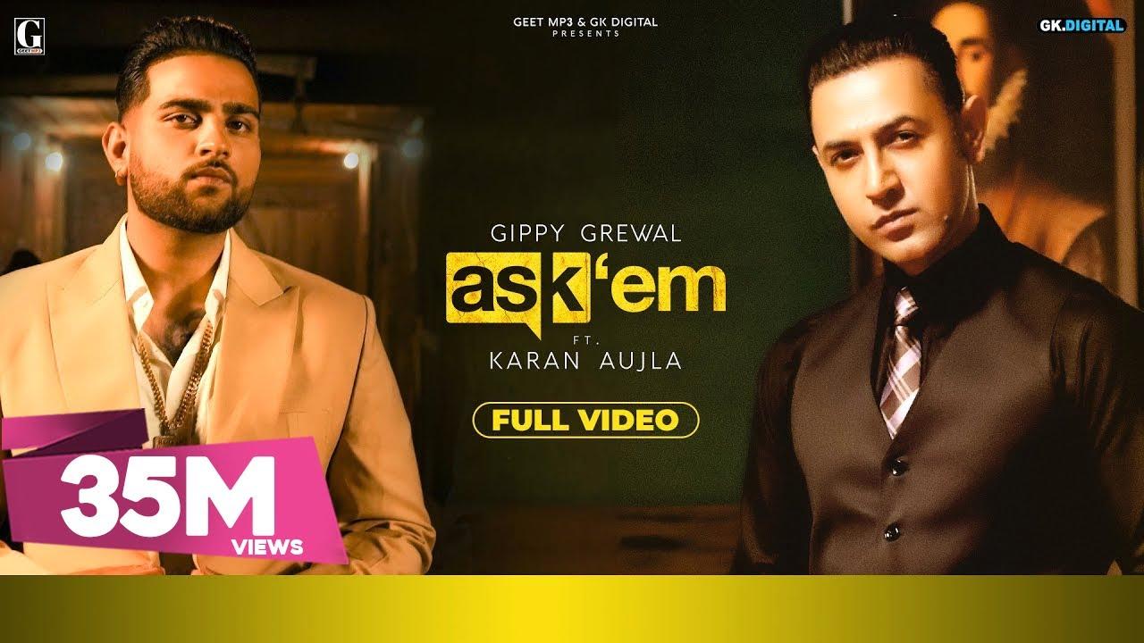 ASK THEM : Gippy Grewal Ft. Karan Aujla (Full Video) Latest Punjabi Songs | Geet MP3