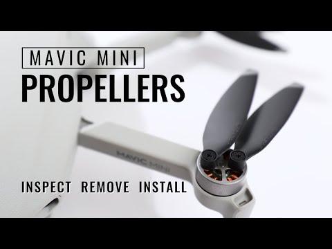 Mavic Mini Propellers (Inspect, Remove And Install)