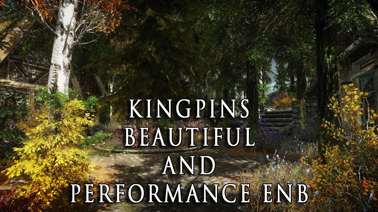 Skyrim ENB Presets - Kingpins Beautiful and Performance ENB - hodilton
