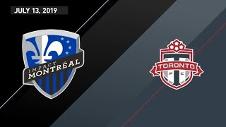 Match Highlights | Toronto FC at Montreal Impact - July 13, 2019