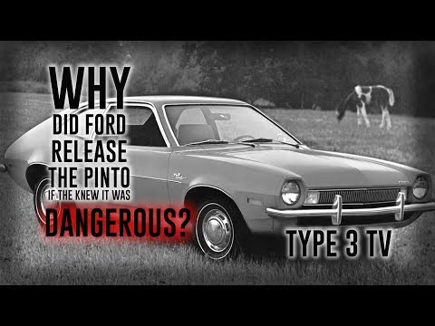 WHY DID FORD RELEASE THE PINTO IF THEY KNEW IT WAS DANGEROUS?