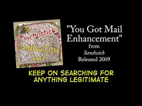 You Got Mail Enhancement + LYRICS [Official] by PSYCHOSTICK
