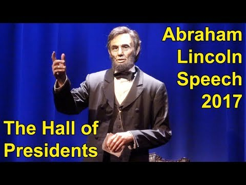 Abraham Lincoln Full Speech in Updated Hall Of Presidents at Walt Disney World 2017, New Voice Actor