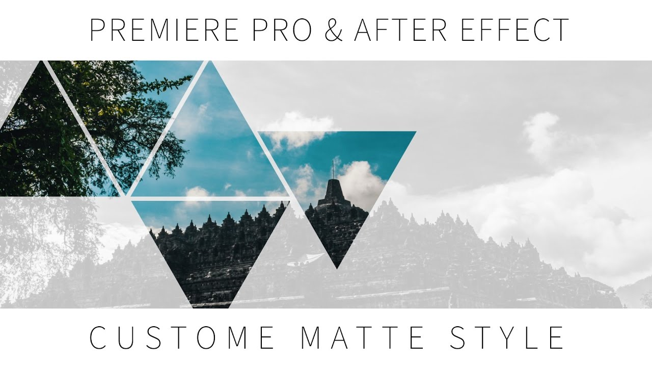 Premiere Pro & After Effect Tutorial - Cara Membuat Custome Matte Style |  Bahasa Indonesia