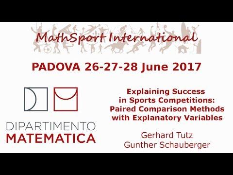 MathSport International 2017: Explaining Success in Sports Competitions, G.Tutz und G. Schauberger