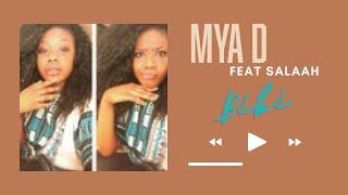 MyaD Feat Salaah - Mon bébé