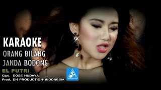 Elputri - Orang Bilang Janda Bodong [Official Karaoke]