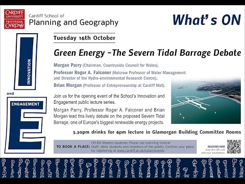 Green Energy - The Severn Tidal Barrage Debate
