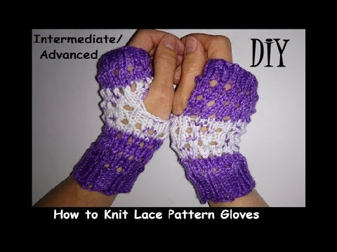 How To Knit Lace Effect Fingerless Mittens Pattern Tutorial Youtube